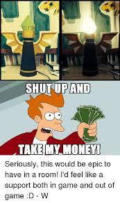 Take My Money Meme - best of ✠25 best memes about take my money meme wallpaper site