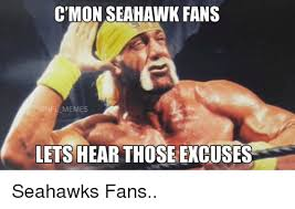 Seahawks Lose Meme - c mon seahawk fans onfl memes lets hear those excuses seahawks fans