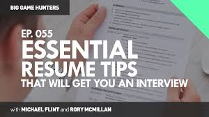 resume and interview tips essential resume tips that will get you an interview big game essential resume tips that will get you an interview big game hunters 055