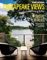 home design chesapeake views magazine chesapeake views winter 2018 archives home design magazine