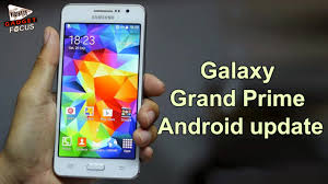 prime android samsung galaxy grand prime android 6 0 marshmallow update