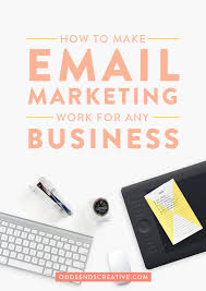 How To Create A Business Email by How To Make Email Marketing Work For Any Business U2014 Odds U0026 Ends