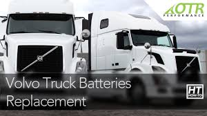 heavy duty volvo trucks for sale volvo truck batteries how to otr performance youtube