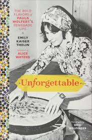 The Slow Mediterranean Kitchen Unforgettable The Bold Flavors Of Paula Wolfert U0027s Renegade Life