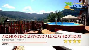 archontiko metsovou luxury boutique hotel metsovo hotels greece
