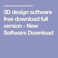 Download Home Design 3d Full Version For Pc Best 25 3d Design Software Ideas On Pinterest Free 3d Design