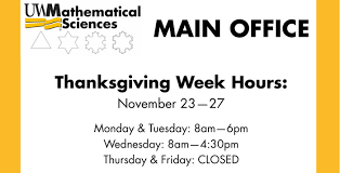 mathsci office thanksgiving week hours mathematical sciences