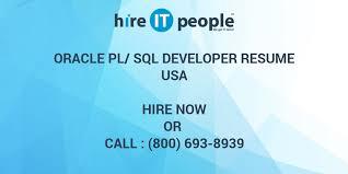 Pl Sql Developer Sample Resume by Oracle Pl Sql Developer Resume Hire It People We Get It Done