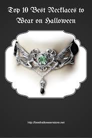 top 10 best necklaces to wear on halloween best halloween store