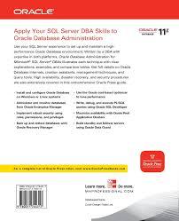 sql server dba sample resume oracle database administration for microsoft sql server dbas oracle database administration for microsoft sql server dbas oracle press michelle malcher 9780071744317 amazon com books