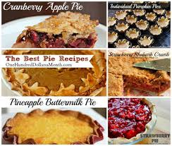 thanksgiving recipes the best pie recipes one hundred dollars a