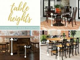 bar height table height height vs counter height vs bar height amish dining tables