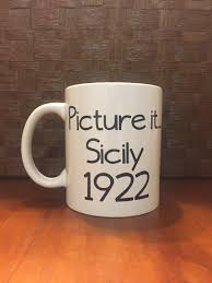 picture it sicily 1922 golden girls mug coffee mug coffee