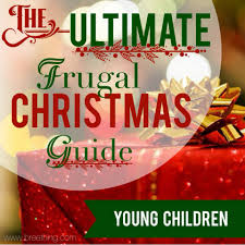 the ultimate frugal christmas guide young children