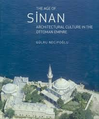 A History Of Ottoman Architecture Sinan A Great Ottoman Architect And Designer Muslim Heritage