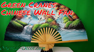 Chinese Wall Fan by Green Cranes Chinese Wall Fan Youtube