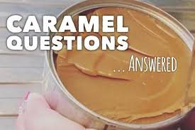 caramel questions answered