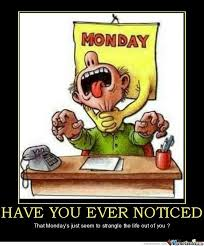 I Hate Mondays Meme - i hate mondays by lime123 meme center