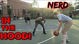 nerd plays basketball in the hood youtube