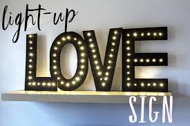 make your own light up sign diy idea how to make your own light up love sign
