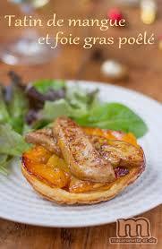hervé cuisine tarte tatin tatin de mangue au foie gras poêlé macaronette et cie