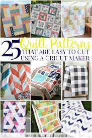 cricut maker quilt 25 patterns easy to cut with cricut maker
