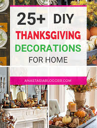 25 diy thanksgiving decorations for home to try this year