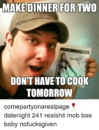 Mob Baby Meme - make dinner for two don t have to cook tomorrow comepartyonarealpage