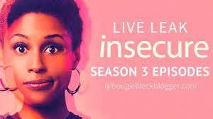 Challenge Fail Liveleak Live Leak Insecure Season 3 Episodes Bougie Black