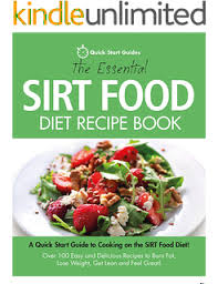 sirtfood diet a quick and easy guide to the revolutionary new