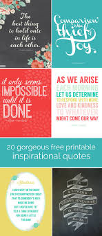 printable quotes quotes 20 gorgeous printable quotes free inspirational quote prints