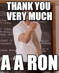 Thank You Very Much Meme - thank you very much you done messed up aaron meme on memegen