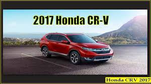 honda cr v vs lexus honda crv 2017 new 2017 honda cr v interior exterior and reviews