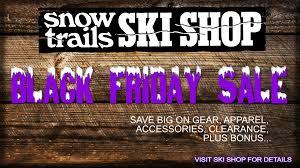 black friday ski gear blog snow trails