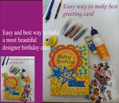 make a most beautiful designer birthday card for in a minnute