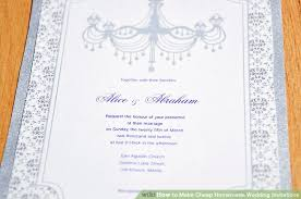 cheap make your own wedding invitations 3 ways to make cheap wedding invitations wikihow