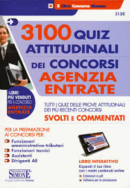 sedi concorso agenzia delle entrate 2015 3100 quiz attitudinali dei concorsi agenzia entrate tutti i quiz
