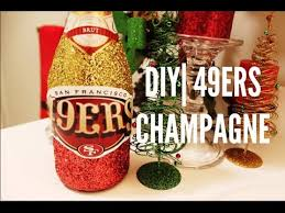 diy 49ers champagne youtube