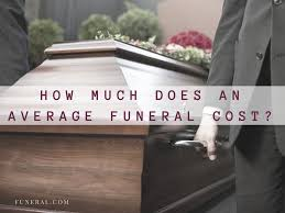 average cost of cremation how much does the average funeral cost funeral