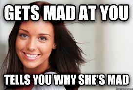 Mad At You Meme - livememe com good girl gina