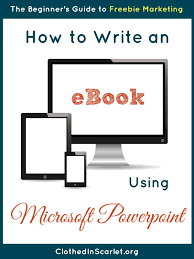 how to write an ebook using microsoft powerpoint clothed in scarlet