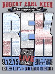 Floores Country Store Tickets by Robert Earl Keen Celebrates 20th Anniversary Of U0027no 2 Live Dinner