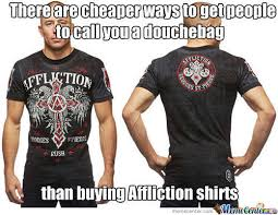 Affliction Shirt Meme - affliction clothing memes memes pics 2018