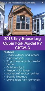 2018 tiny house log cabin park model rv cbt39 3 tiny quality homes
