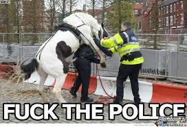 Fuck The Police Meme - fuck the police by joel5121 meme center