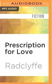 prescription for love rivers family romance radclyffe abby