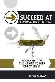 succeed at psychometric testing practice tests for the armed
