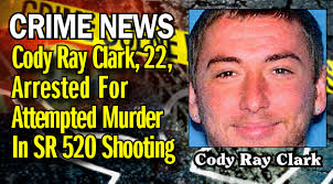 Attempted Murder Meme - cody ray clark 22 arrested for attempted murder in sr 520 shooting
