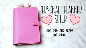Ready For Spring by Personal Planner Setup Pink And Ready For Spring Youtube