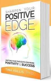 sharpen your positive edge shifting your thoughts for more